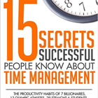 15 Secrets Successful People Know About Time Management -- Summarized by GetAbstract (Book Summary)Discount