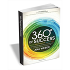 360 Degrees of Success: Money, Relationships, Energy, Time (FREE eBook!) Usually $9.99 (Mac & PC) Discount