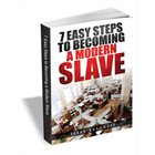 7 Easy Steps to Becoming a Modern Slave (Mac & PC) Discount