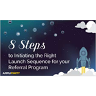 8 Steps to Initiating the Right Launch Sequence for your Referral Program (Mac & PC) Discount