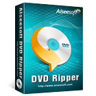 Aiseesoft DVD Ripper (Mac & PC) Discount Download Coupon Code