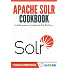 Apache Solr Cookbook (Mac & PC) Discount