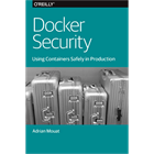 Docker Security: Using Containers Safely in Production (Mac & PC) Discount