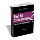 Don't Ask Stupid Questions - There Are No Stupid Questions (Mac & PC) Discount