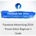 Facebook Advertising 2014: Power Editor Beginner's Guide (Mac & PC) Discount