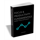 Focus & Productivity Fundamentals - Boost Your Efficiency (Mac & PC) Discount