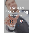 Focused Social Selling: Less Really is More (Mac & PC) Discount
