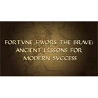 Fortune Favors the Brave: Ancient Lessons for Modern Success (Mac & PC) Discount