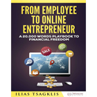 From Employee to Online EntrepreneurDiscount