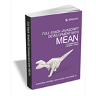 Full Stack JavaScript Development with MEAN (FREE eBook, $30 Value!) (Mac & PC) Discount