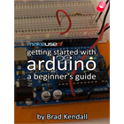 Getting Started With Arduino: A Beginner's Guide (Mac & PC) Discount
