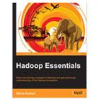 Hadoop Essentials: Tackling the Challenges of Big Data with Hadoop (a $23.99 value, FREE!)Discount