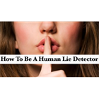 How to Be A Human Lie Detector (Mac & PC) Discount