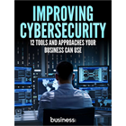 Improving Cybersecurity - 12 Tools and Approaches Your Business Can UseDiscount