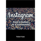 Instagram - From a Button to a Community (Mac & PC) Discount