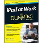 iPad at Work for Dummies (Free eBook Valued at $16.99!) (Mac & PC) Discount