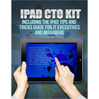 iPad CTO Kit - including the iPad Tips and Tricks Guide for IT Executives and ManagersDiscount