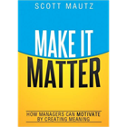 Make It Matter -- Summarized by GetAbstract (Book Summary)Discount