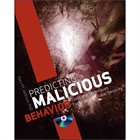 Predicting Malicious Behavior: Tools and Techniques for Ensuring Global Security (Free Sample Chapter) (Mac & PC) Discount