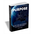 Purpose - Define Your Life Purpose & Write Your Own Personal Mission Statement (Mac & PC) Discount