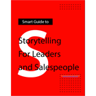 Smart Guide: Storytelling For Leaders and Salespeople (Mac & PC) Discount