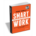 Smart Work - How to Boost Your Productivity in 3 Easy Steps ($10 Value) FREE For a Limited TimeDiscount