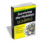 Surviving the Holidays For Dummies ($0.99 Value) FREE For a Limited TimeDiscount