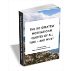 The 50 Greatest Motivational Quotes Of All Time - And Why?Discount