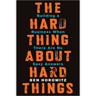 The Hard Thing About Hard Things: Building a Business When There Are No Easy Answers (Book Excerpt) (Mac & PC) Discount