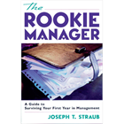 The Rookie Manager: A Guide to Surviving Your First Year in Management (a $15 value) FREE! (Mac & PC) Discount