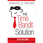 The Time Bandit Solution -- Summarized by GetAbstract (Book Summary) (Mac & PC) Discount