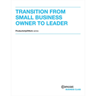 Transition From Small Business Owner To Leader (White Paper) (Mac & PC) Discount