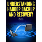 Understanding Hadoop Backup and Recovery Needs (Mac & PC) Discount