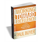 Working Toward Excellence: 8 Values for Achieving Uncommon Success in Work and Life (Valued at $7.99) FREE! (Mac & PC) Discount