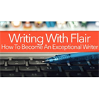 Writing With Flair: How To Become An Exceptional Writer (Mac & PC) Discount