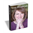 Your Dream Job - How to Find it and Get Hired to do it (Mac & PC) Discount