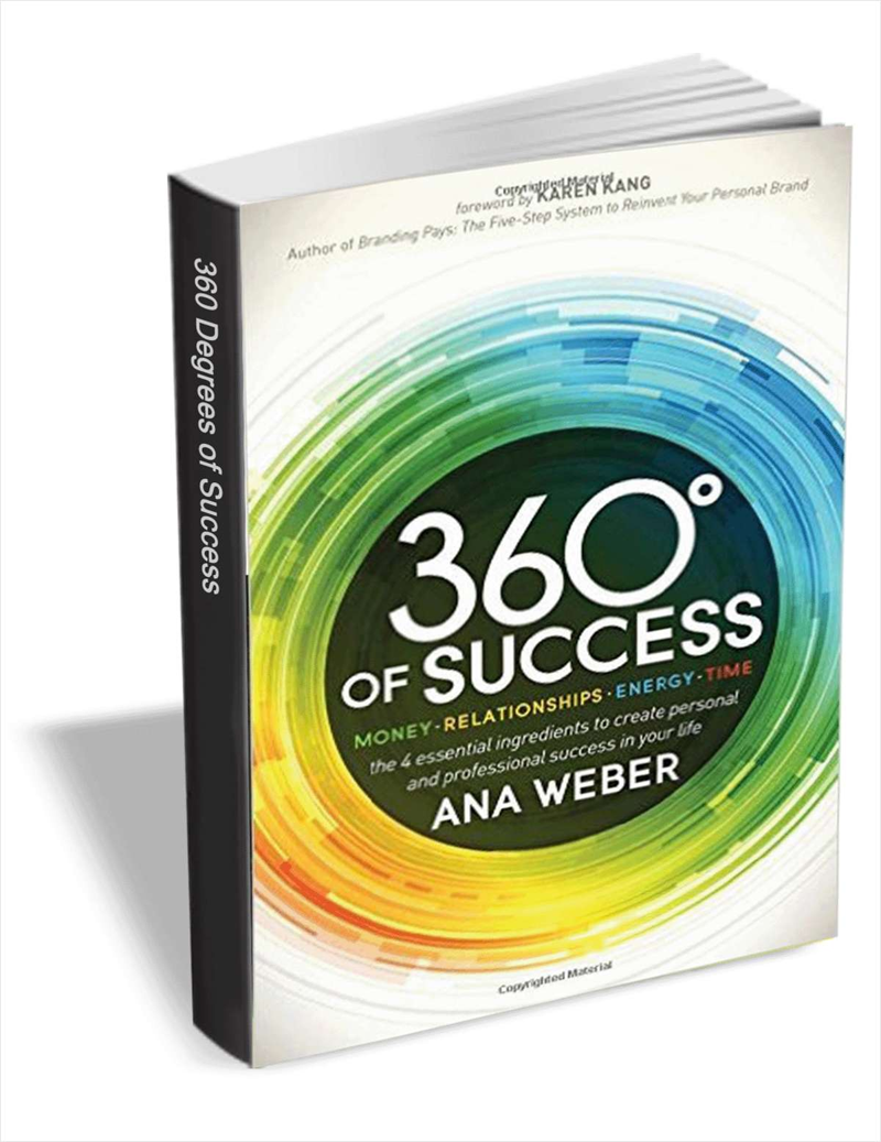 360 Degrees of Success: Money, Relationships, Energy, Time (FREE eBook!) Usually $9.99 Screenshot
