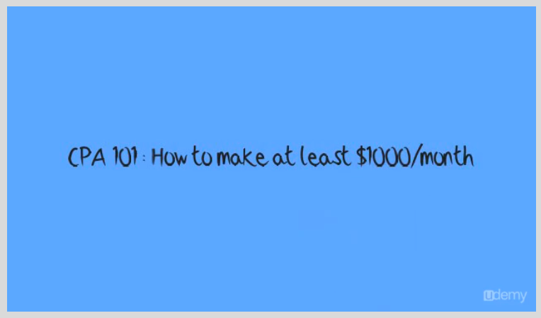 CPA 101 : How To Make Thousands of Dollars with CPA Screenshot