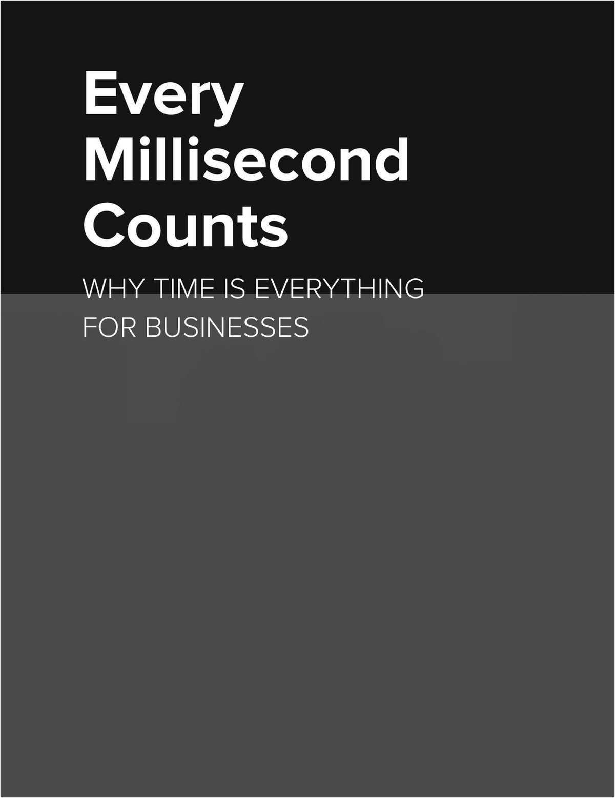 Every Millisecond Counts: Why Time is Everything for Business Screenshot