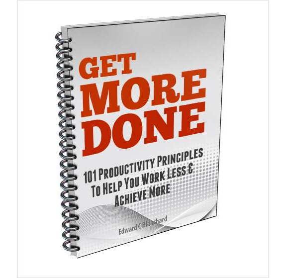 Get More Done - 101 Productivity Principles To Help You Work Less & Achieve More Screenshot