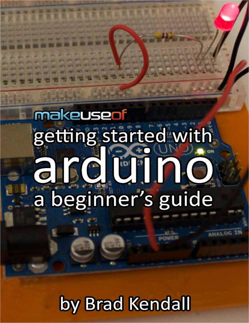 Getting started with arduino a beginner s guide ebook