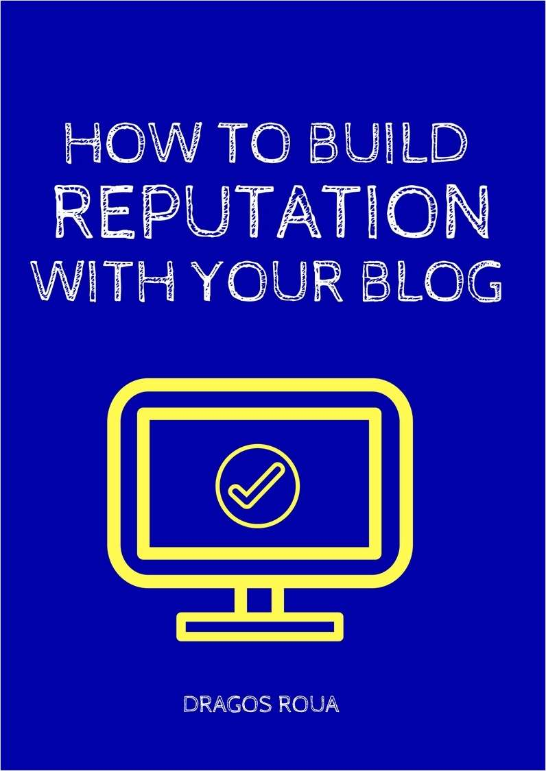 How To Build Reputation With Your Blog Screenshot
