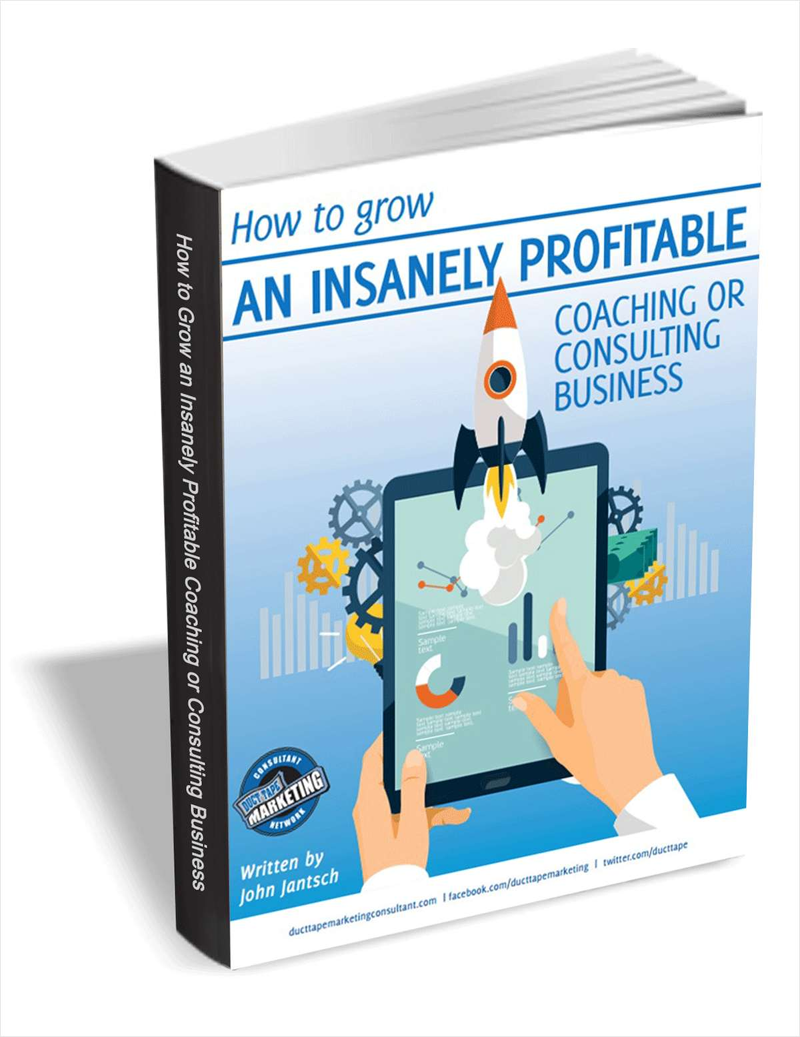 How to Grow an Insanely Profitable Coaching or Consulting Business Screenshot