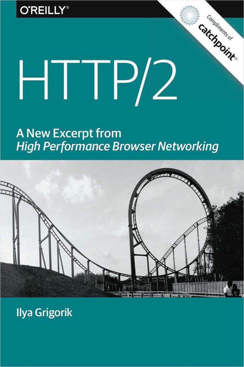 HTTP/2: A New Excerpt from High Performance Browser Networking (Book Excerpt) Screenshot