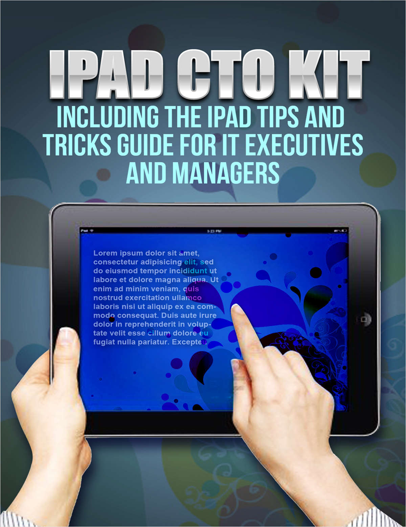 iPad CTO Kit - including the iPad Tips and Tricks Guide for IT Executives and Managers Screenshot
