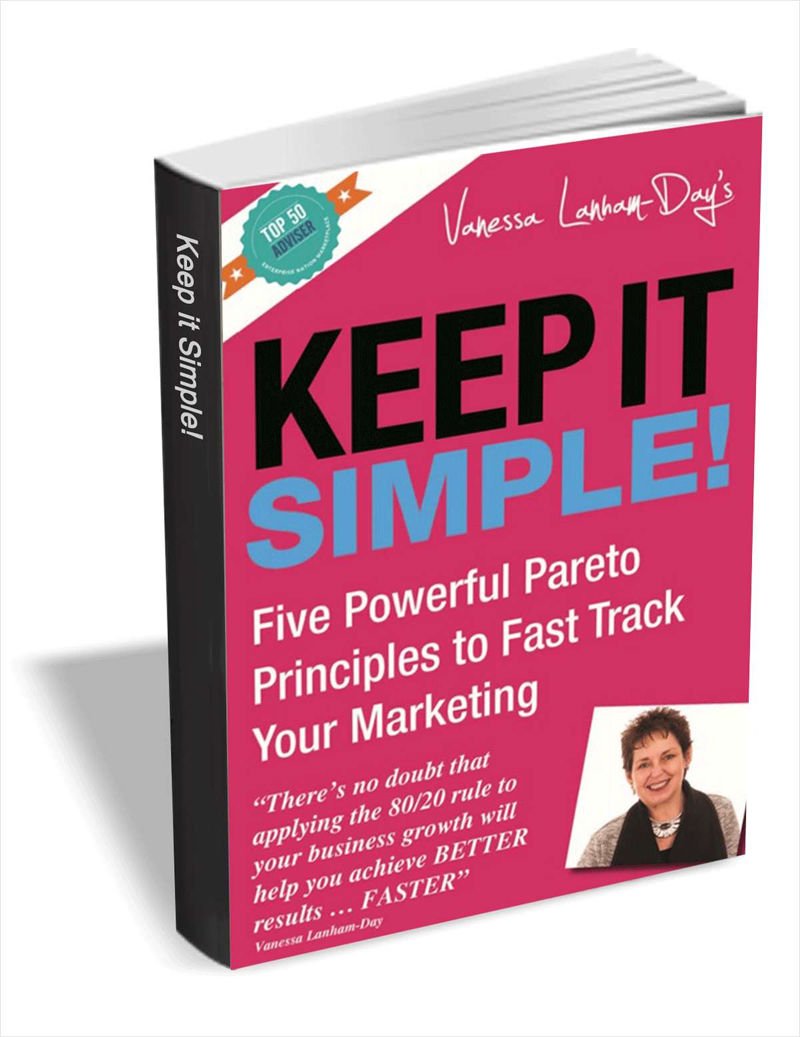 Keep it Simple - Five Powerful Pareto Principles to Fast Track Your Marketing Screenshot