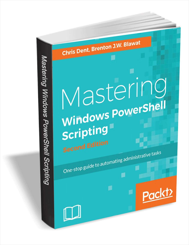 Mastering Windows PowerShell Scripting, 2nd Edition ($30 Value) FREE For a Limited Time Screenshot
