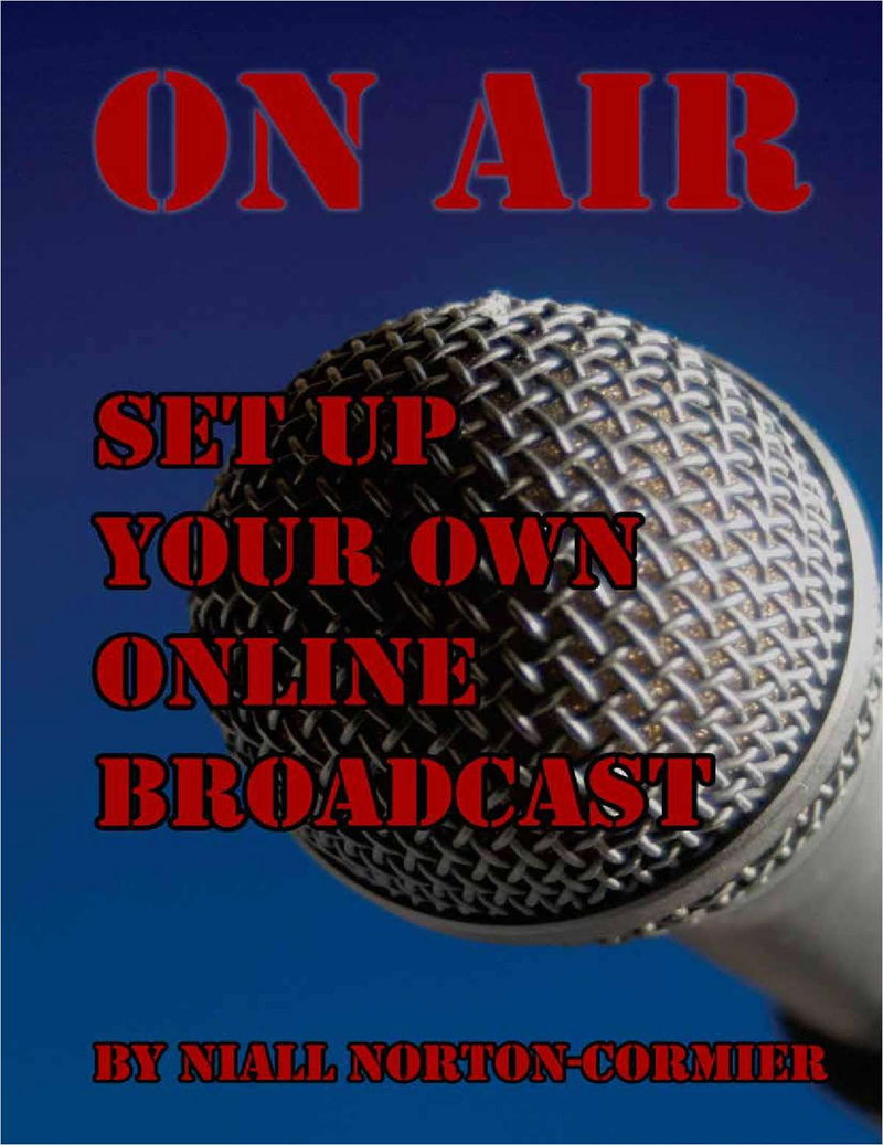 On Air: Set Up Your Own Online Broadcast Screenshot
