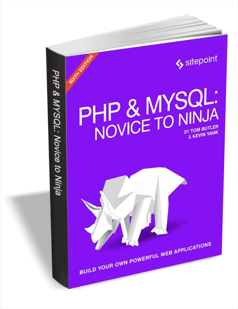 PHP & MySQL - Novice to Ninja, 6th Edition ($29 Value FREE For a Limited Time) Screenshot