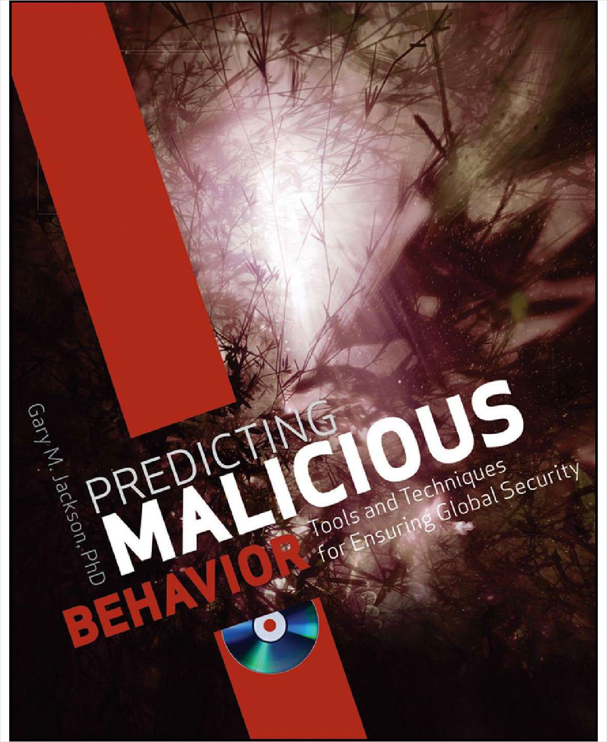 Predicting Malicious Behavior: Tools and Techniques for Ensuring Global Security (Free Sample Chapter) Screenshot
